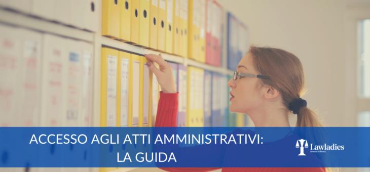 Accesso agli atti amministrativi