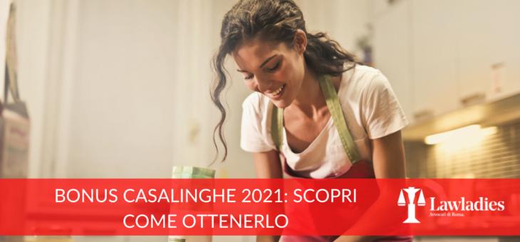 Bonus casalinghe 2021: come ottenerlo
